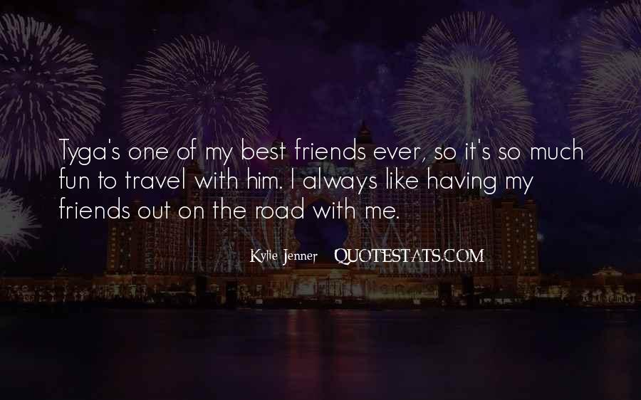 Quotes About Having Best Friends #1262329