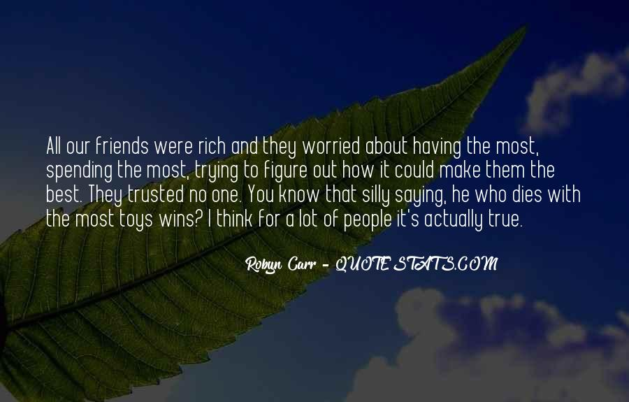 Quotes About Having Best Friends #1711255