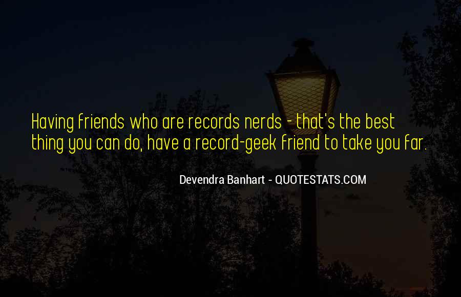 Quotes About Having Best Friends #286298