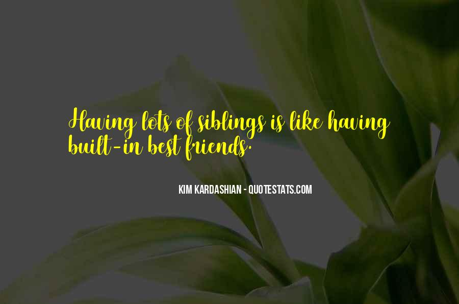 Quotes About Having Best Friends #652682