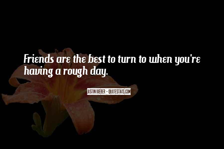Quotes About Having Best Friends #793759