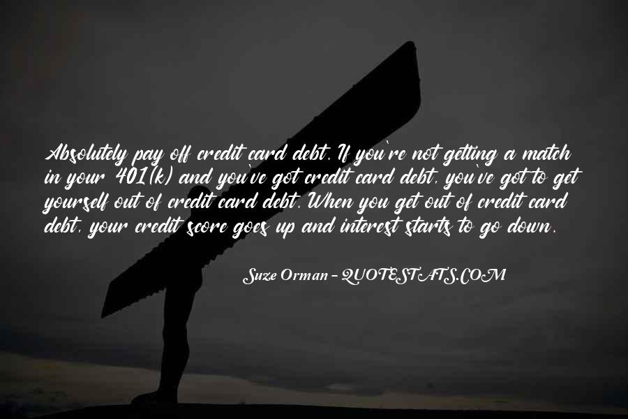 Quotes About Credit And Debt #1273659