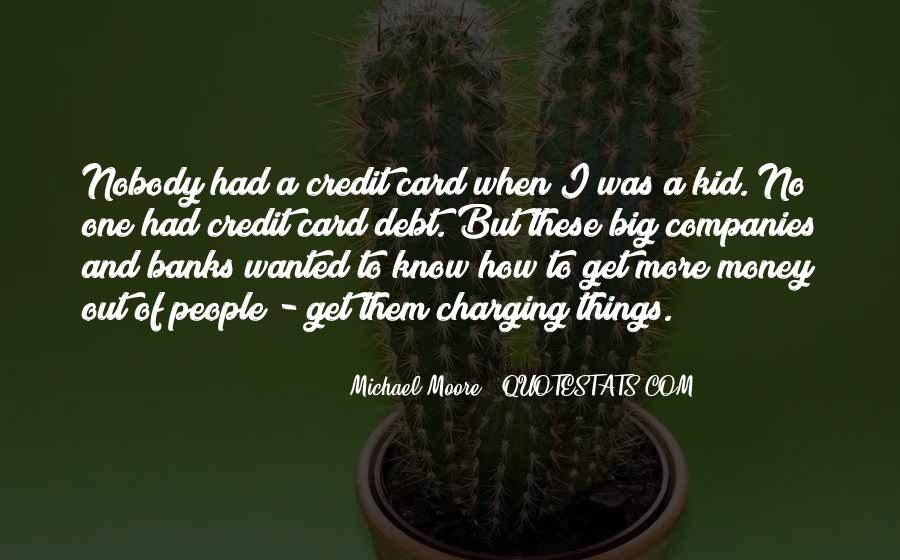 Quotes About Credit And Debt #1421673