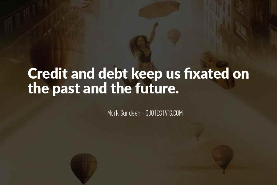 Quotes About Credit And Debt #1506839