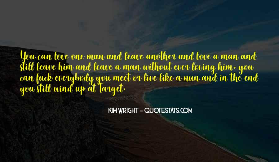 Quotes About Him Still Loving You #1449190