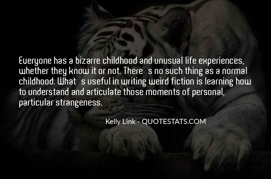 Quotes About Strangeness #318687