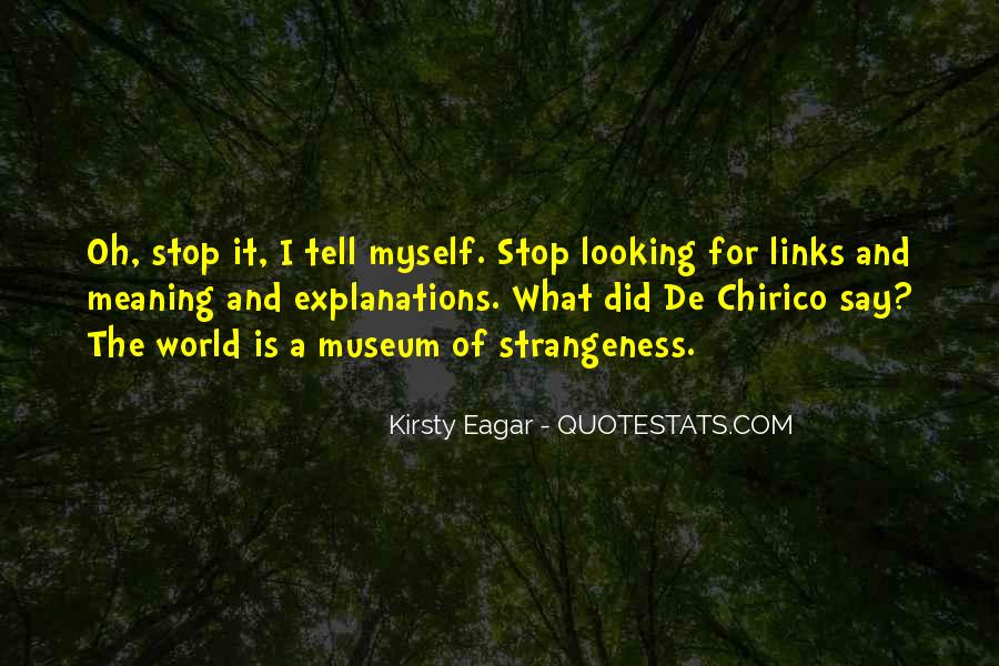 Quotes About Strangeness #372698