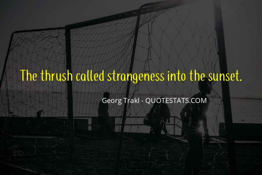 Quotes About Strangeness #555004
