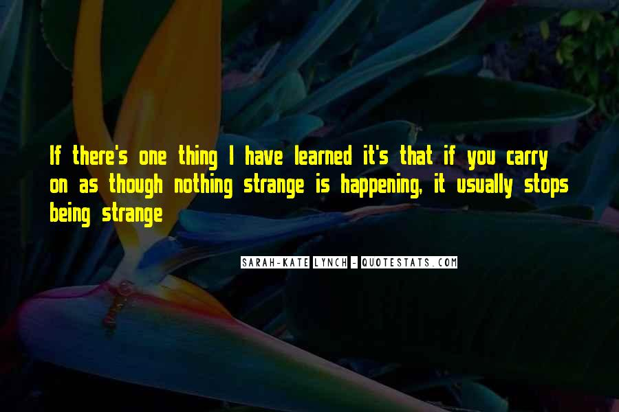 Quotes About Strangeness #565352