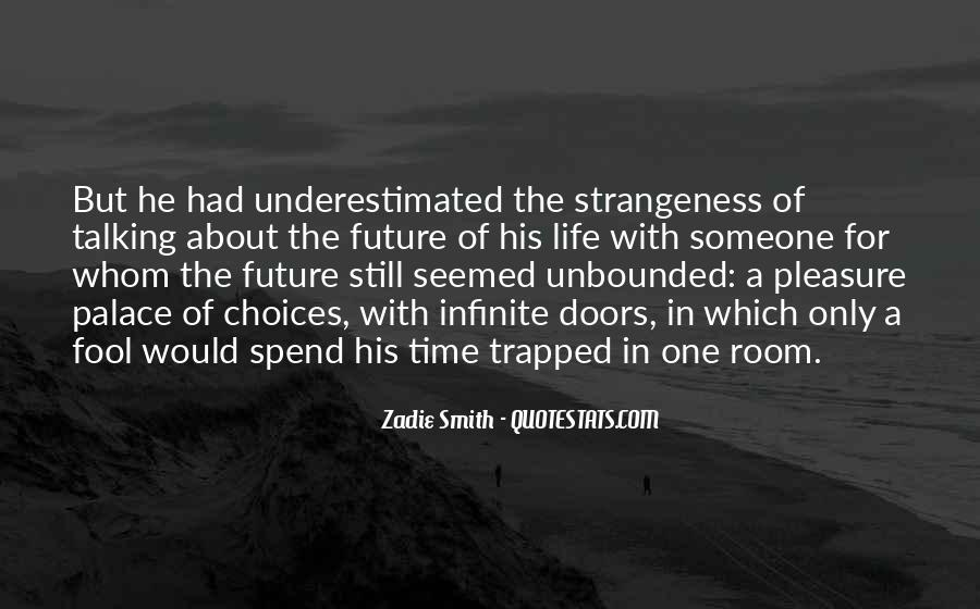 Quotes About Strangeness #658903
