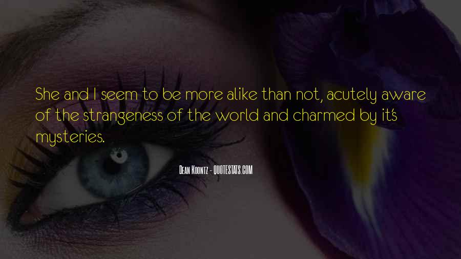 Quotes About Strangeness #662040