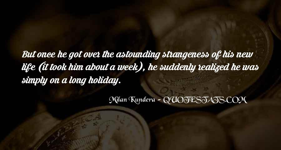 Quotes About Strangeness #678237