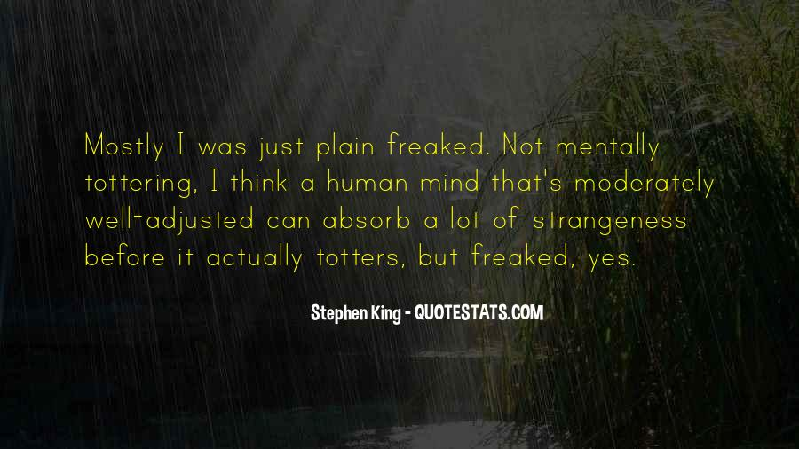 Quotes About Strangeness #69664