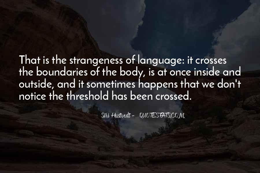 Quotes About Strangeness #784529