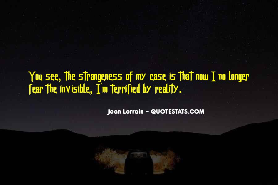 Quotes About Strangeness #791512