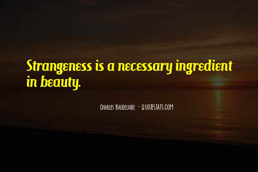 Quotes About Strangeness #828446