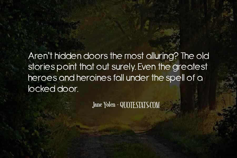 Quotes About Old Doors #1658055