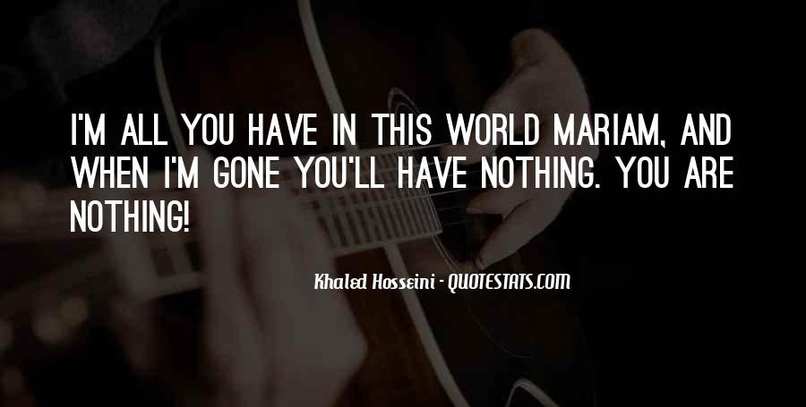 Quotes About When You Have Nothing #117268