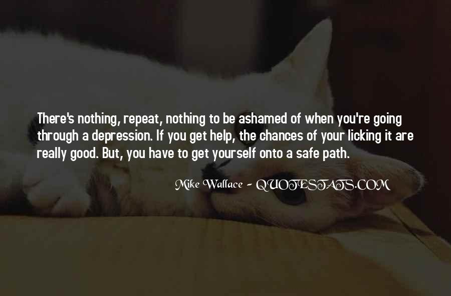 Quotes About When You Have Nothing #158240
