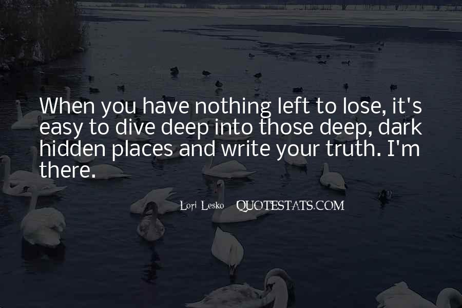 Quotes About When You Have Nothing #280996