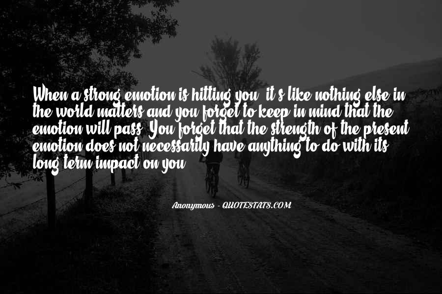 Quotes About When You Have Nothing #291390