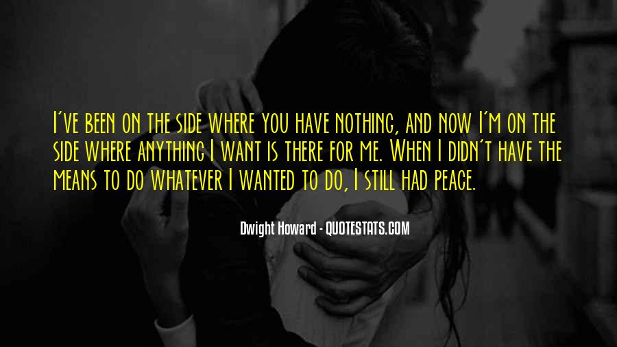 Quotes About When You Have Nothing #384205
