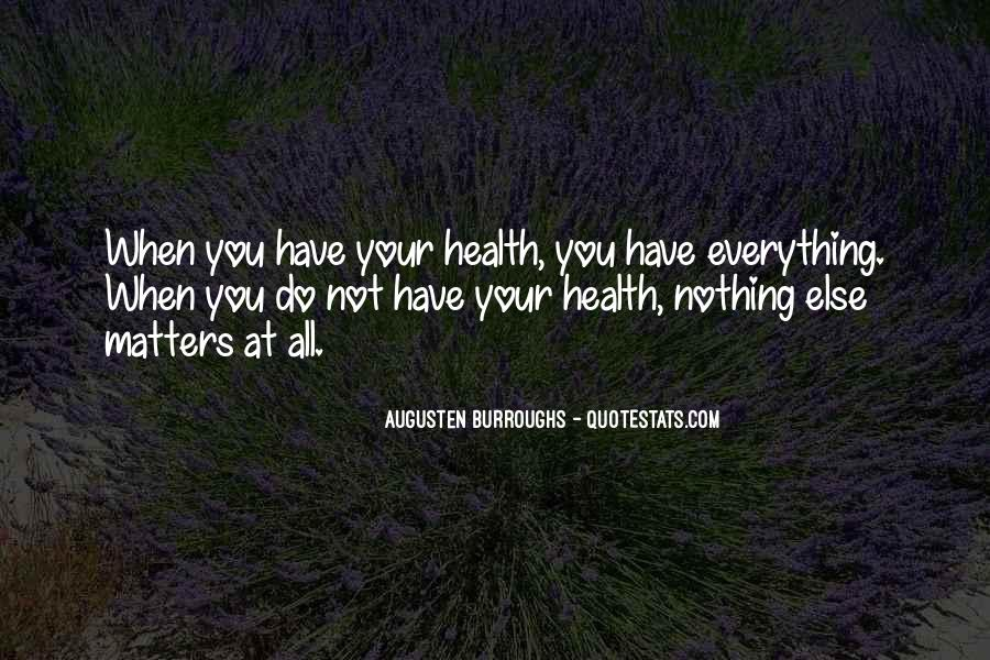 Quotes About When You Have Nothing #407838