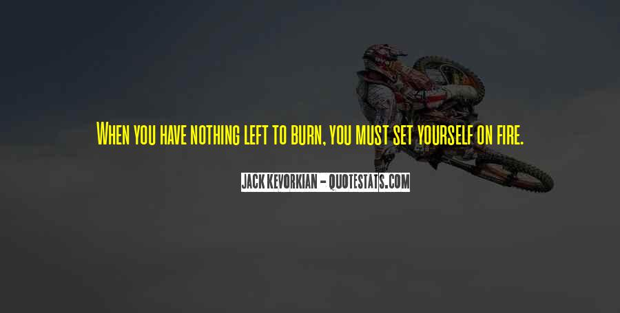 Quotes About When You Have Nothing #68813