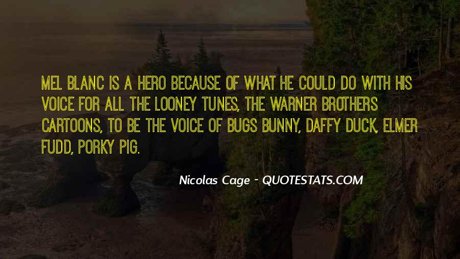 Quotes About Looney Tunes #1497117