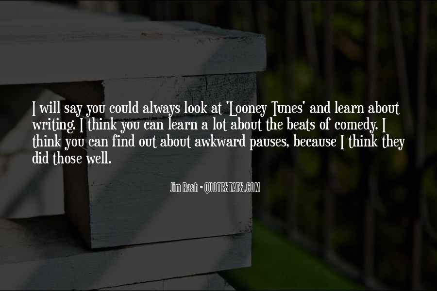 Quotes About Looney Tunes #725620