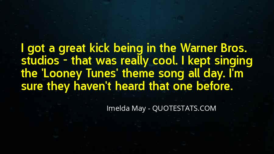 Quotes About Looney Tunes #884187
