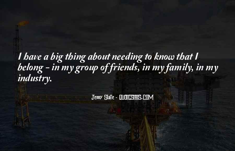 Quotes About Family Needing Each Other #1538064