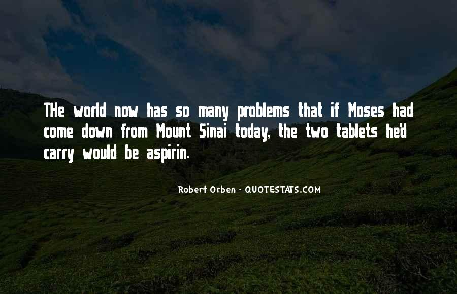 Quotes About Mount Sinai #1625275