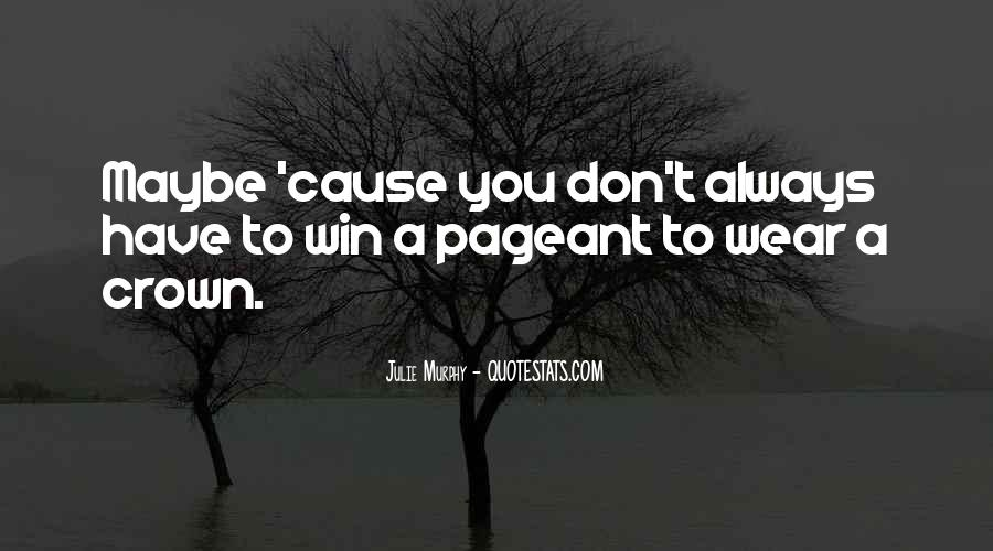 Quotes About Pageant #1144300