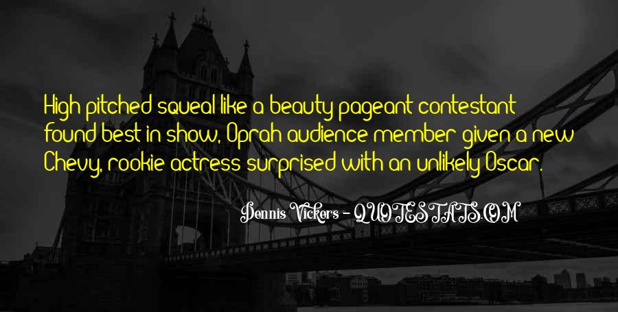 Quotes About Pageant #1543651