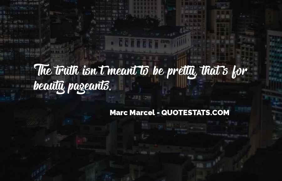 Quotes About Pageant #21574