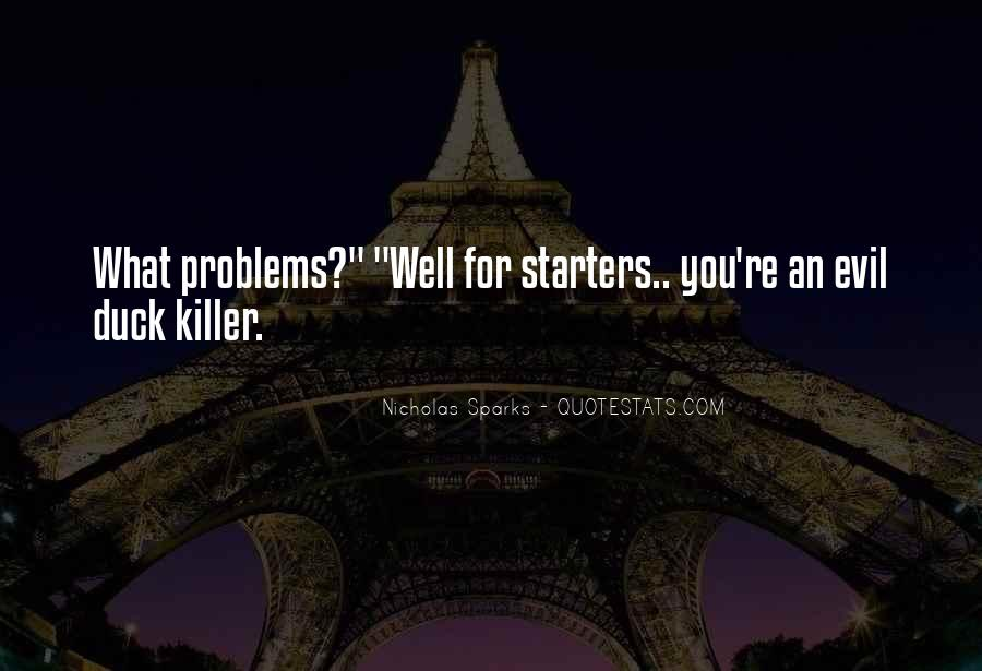 Quotes About Starters #92283