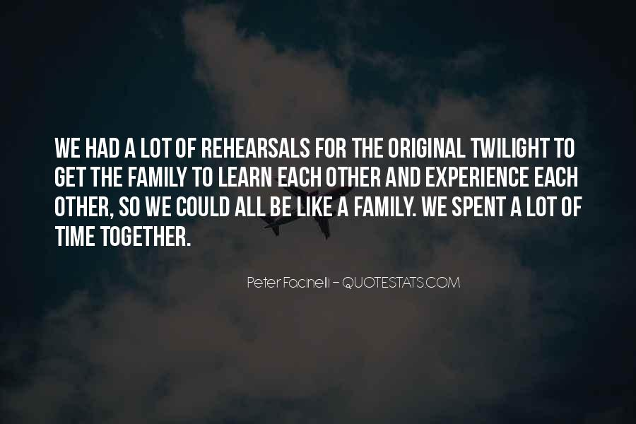 top quotes about family time together famous quotes sayings