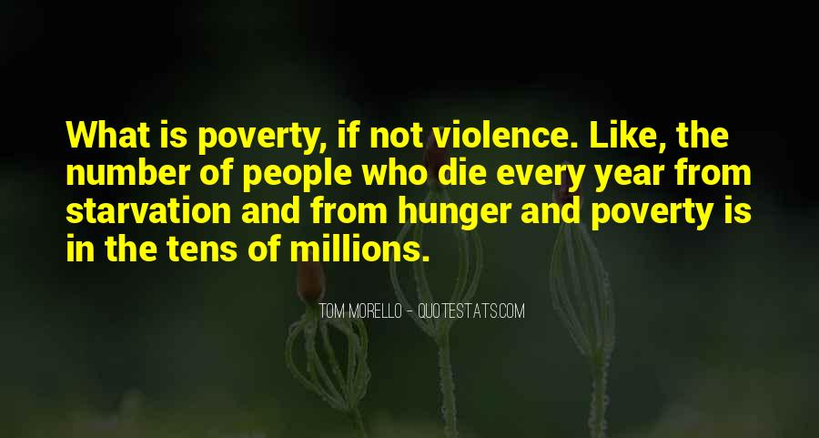 Quotes About Poverty And Violence #1493041