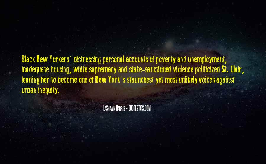 Quotes About Poverty And Violence #1857315