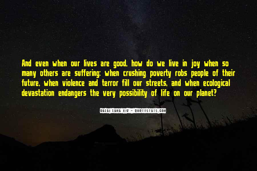 Quotes About Poverty And Violence #736619