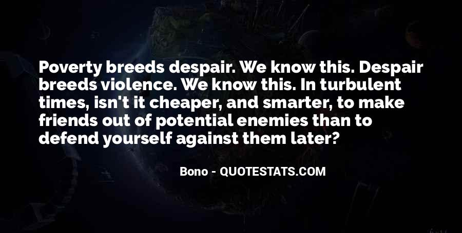 Quotes About Poverty And Violence #854920