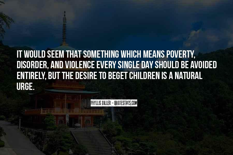 Quotes About Poverty And Violence #930860