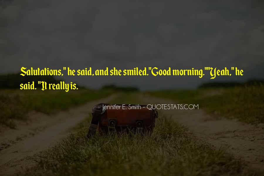 Quotes About Love And Good Morning #1140908