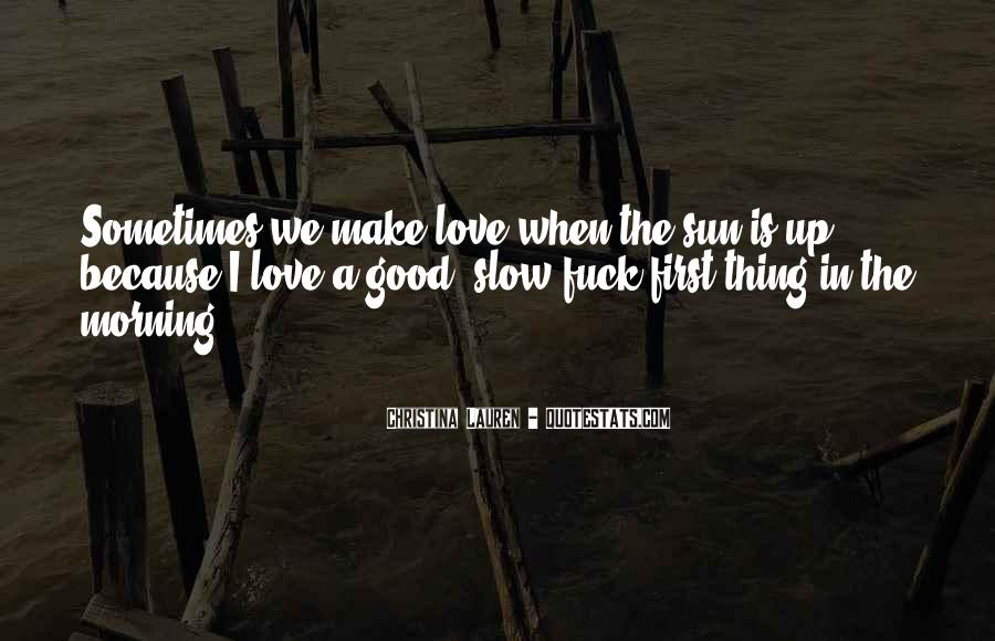 Quotes About Love And Good Morning #1268459