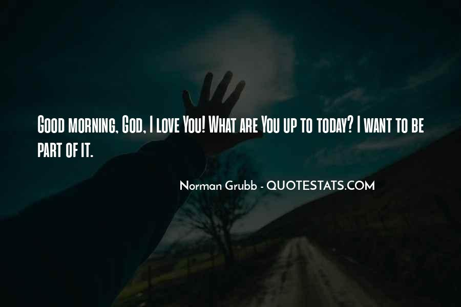 Quotes About Love And Good Morning #46539