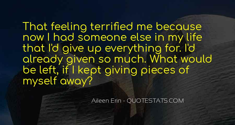 Quotes About Having Nothing Left To Give #101818