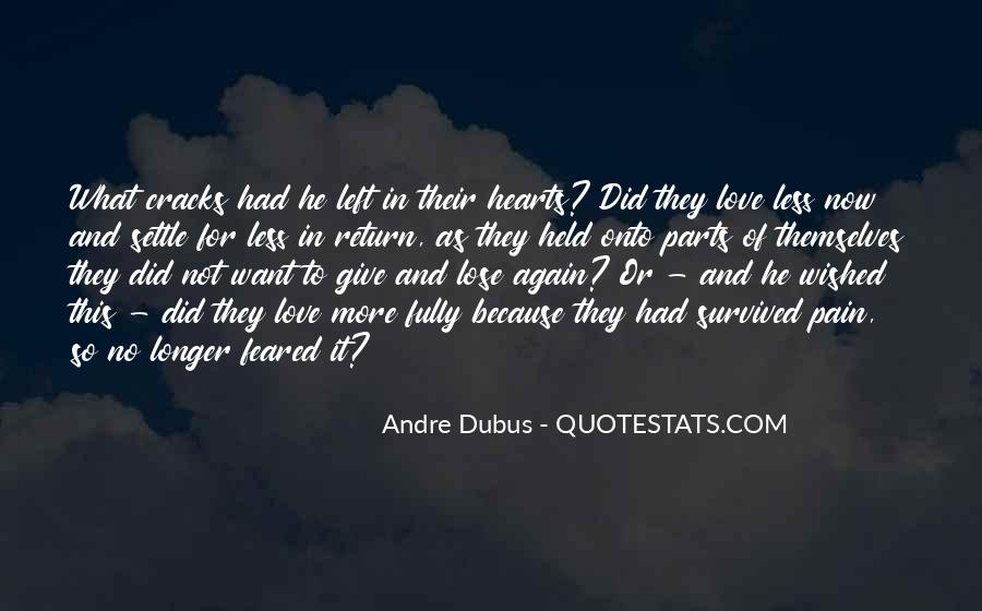 Quotes About Having Nothing Left To Give #167863