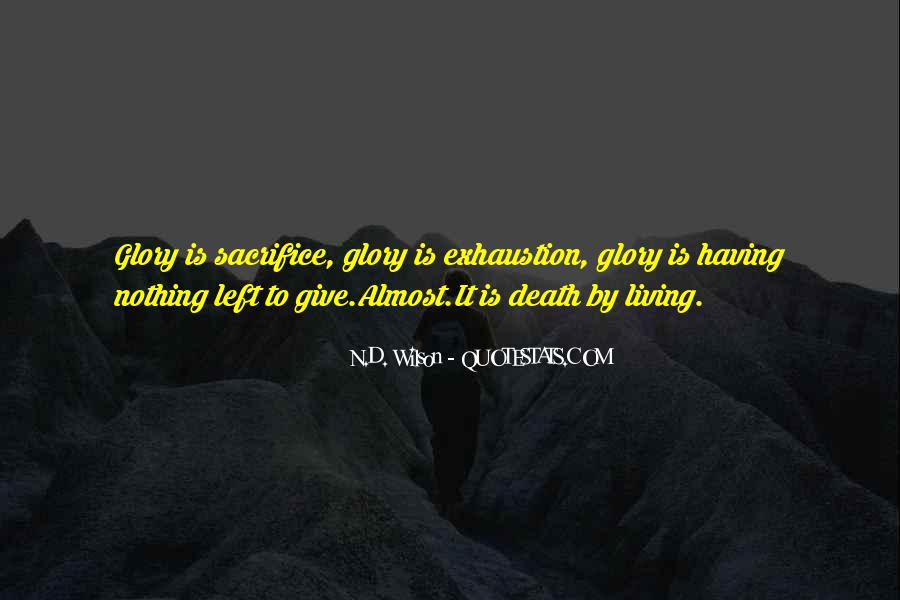 Quotes About Having Nothing Left To Give #495452