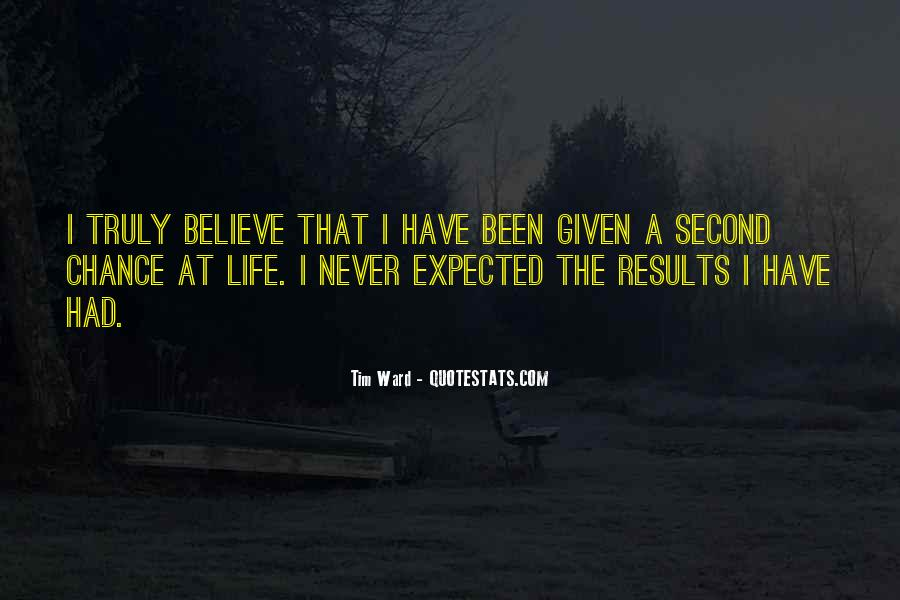 Quotes About Another Chance At Life #117412